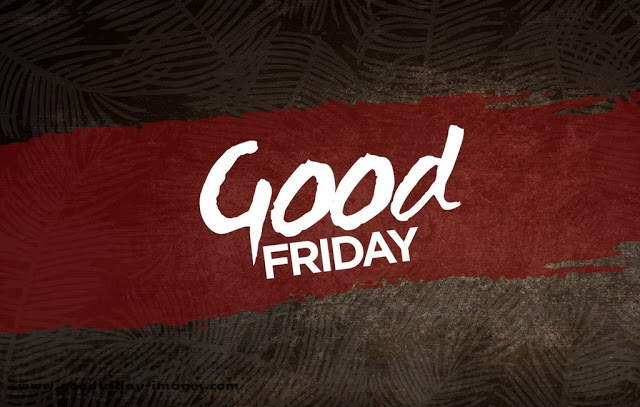 Good Friday Pictures 2020